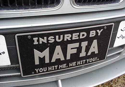 Insured By The Mafia