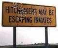 Hitchhicker May Be Escaping Inmates