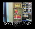 Dont Feel Bad 1
