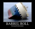 Barrel Roll Not The Best Solution