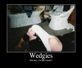 Wedgies