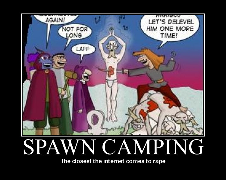 Spawn Camping