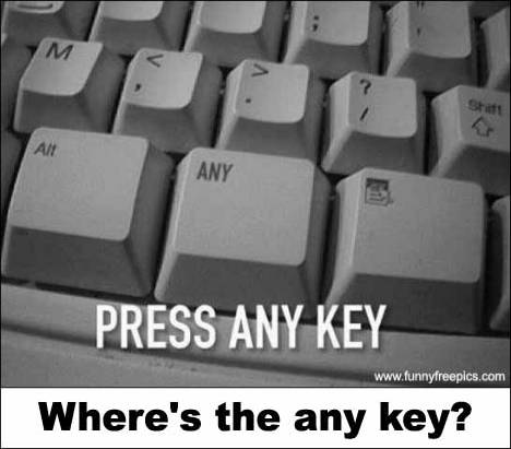 Wheres The Any Key?